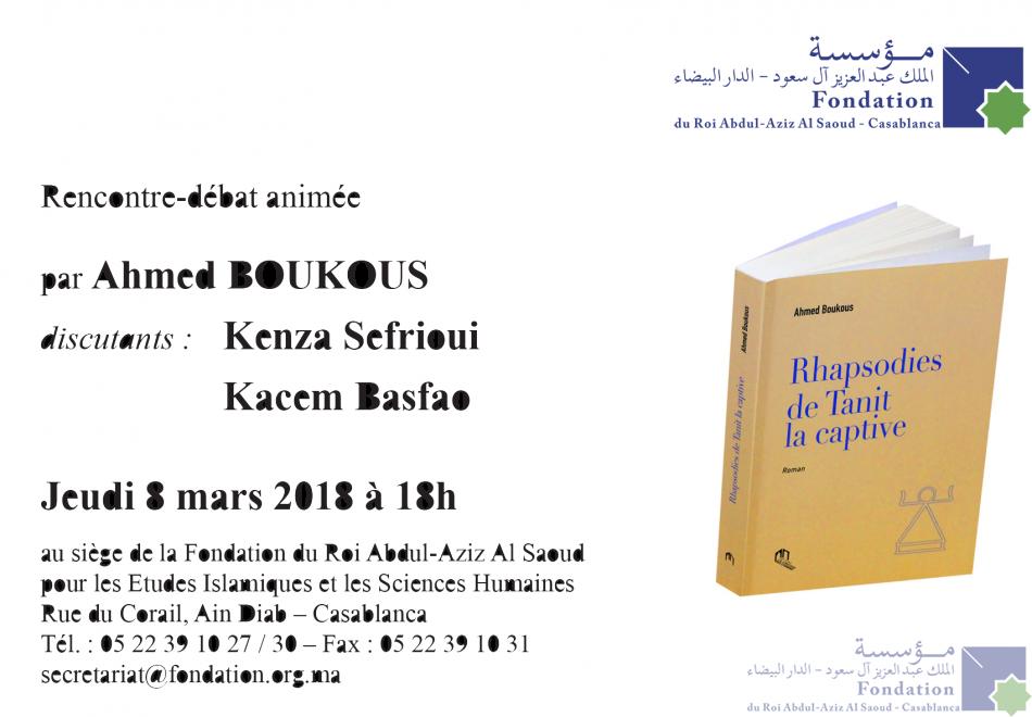 Rencontre-débat animée par le professeur Ahmed Boukous Discutants : Kenza Sefrioui et Kacem Basfao