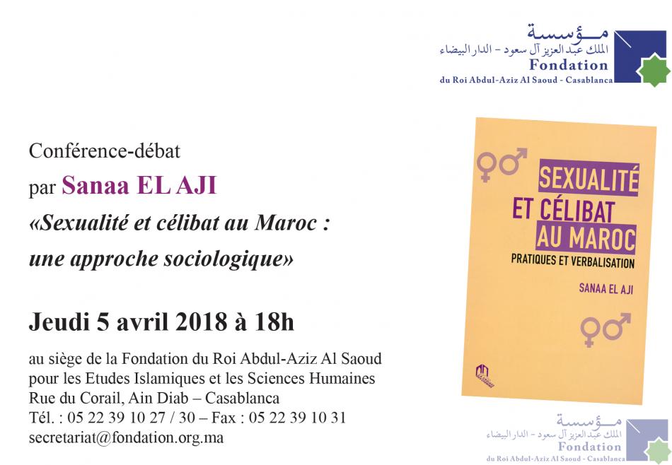 Conférence-débat par Sanaa El Aji «Sexualité et célibat au Maroc : une approche sociologique»
