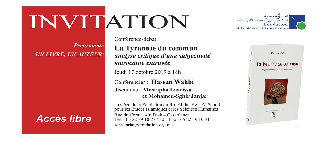Conférence : La Tyrannie du commun, analyse critique d\'une subjectivité marocaine entravée