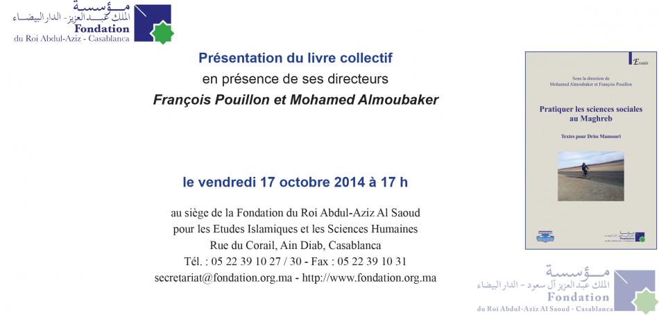 Présentation du livre collectif en présence de ses directeurs François Pouillon et Mohamed Almoubaker