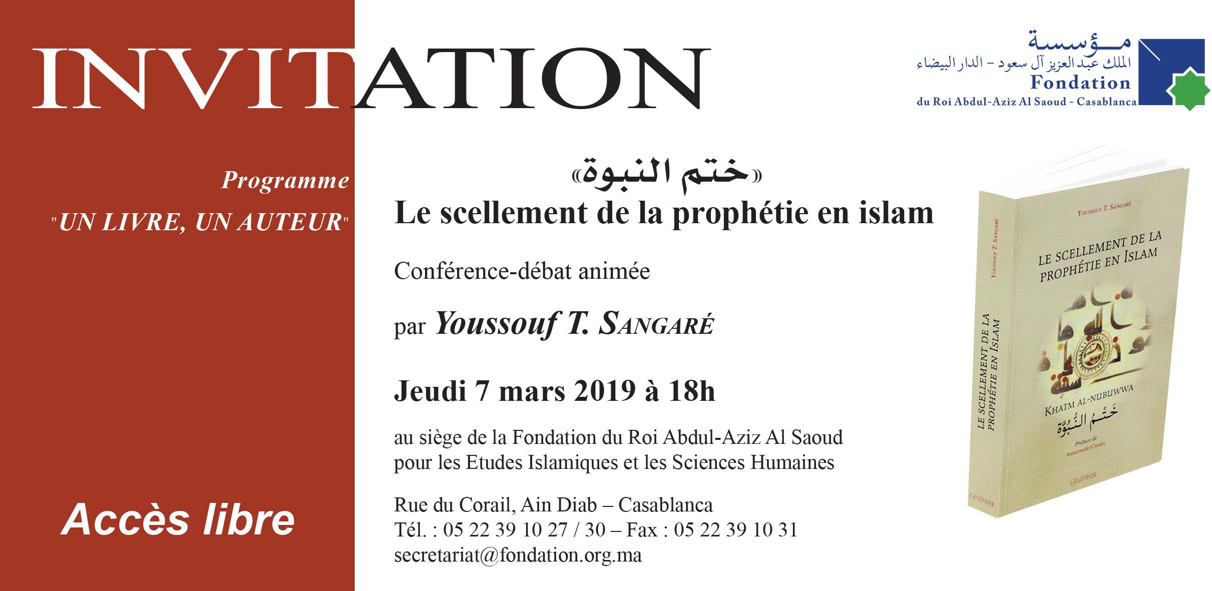 Conférence : Le scellement de la prophétie en islam (ختم النبوة)