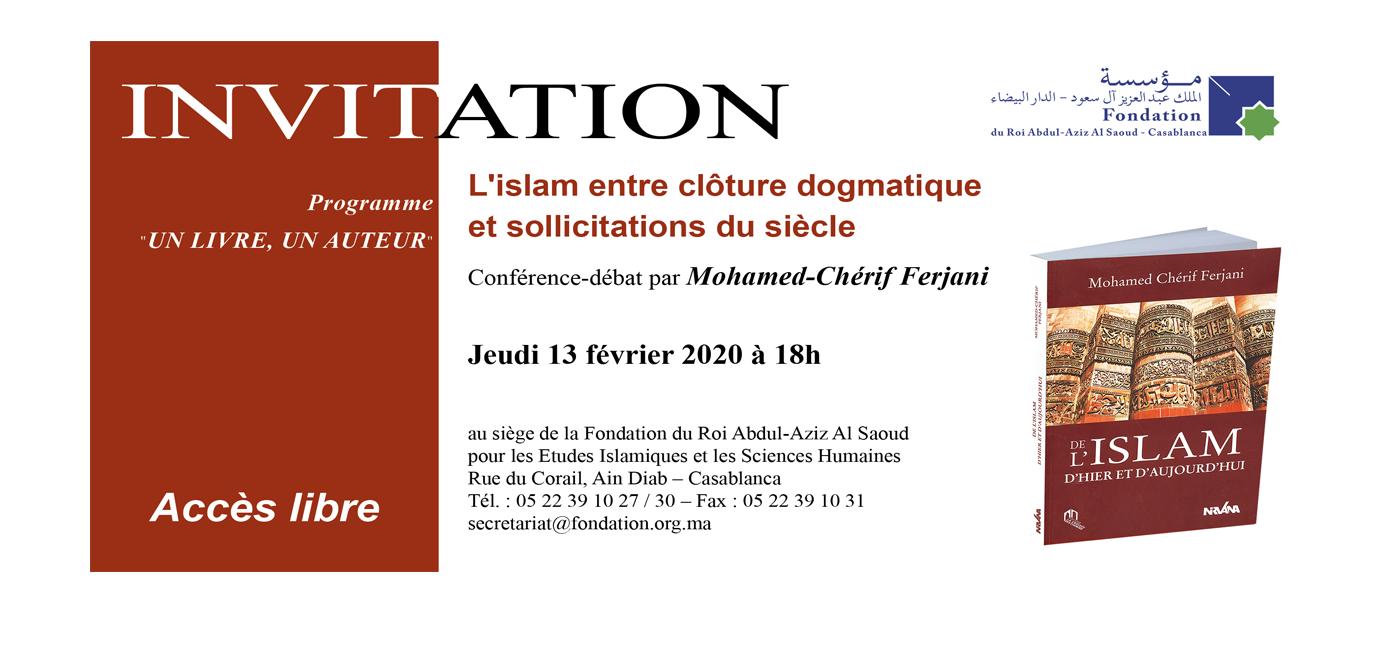 Conférence-débat : L\'islam entre clôture dogmatique et sollicitations du siècle