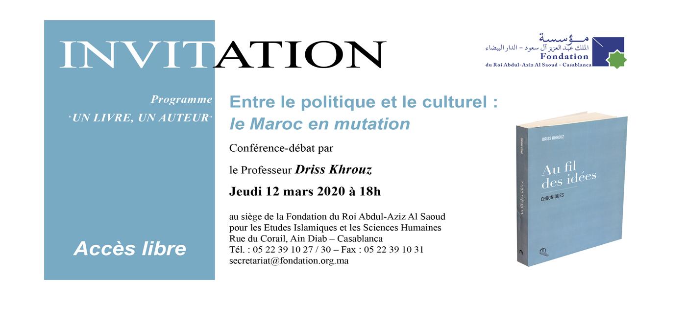 Conférence-débat : Entre le politique et le culturel - le Maroc en mutation