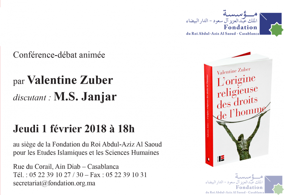 Conférence-débat animée par le professeur Valentine Zuber, Discutant : M.S. Janjar