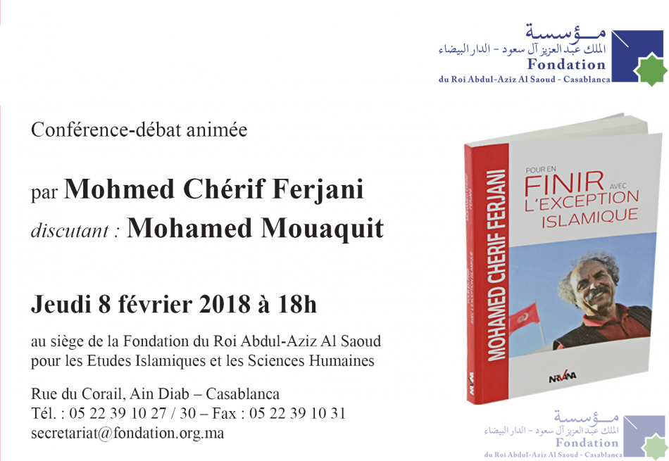 Conférence-débat animée par le professeur Mohamed Chérif Ferjani Discutant : Mohamed Mouaqit