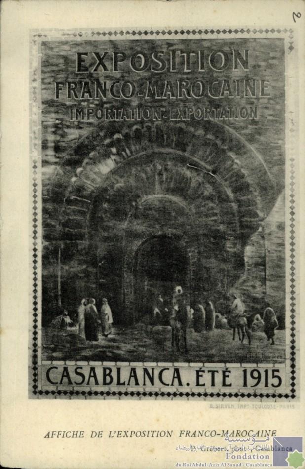 Exposition Franco-Marocaine Importation-Exportation Casablanca été 1915