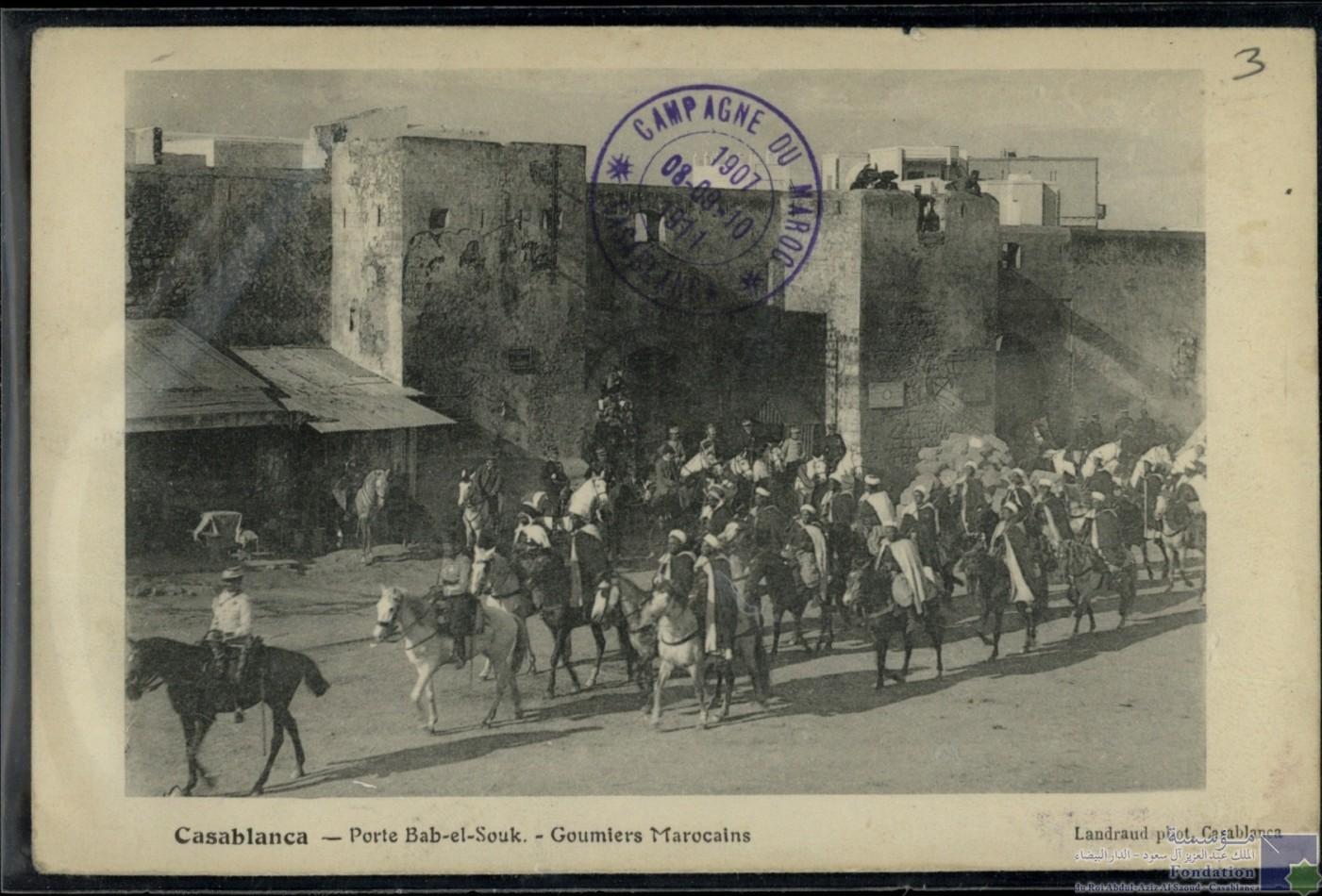 Casablanca  Porte Bab El Souk Goumiers Marocains