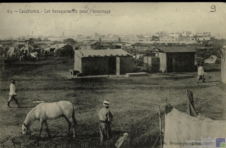 Casablanca - Les baraquements pour l\'hivernage